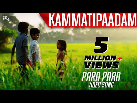 Kammatipaadam | Para Para Song Video |...