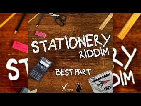 Shortpree - Best Part {Soca 2018}{Grenada/Vincy} Stationery Riddim