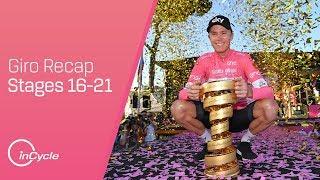 Giro d'Italia 2018 | Recap of Stages 16-21 | inCycle