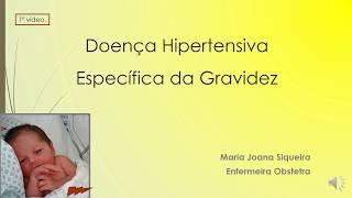 Doença Hipertensiva Especifica da Gravidez - 1. video.