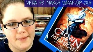 VEDA #3 | MARCH WRAP-UP 2014 Thumbnail