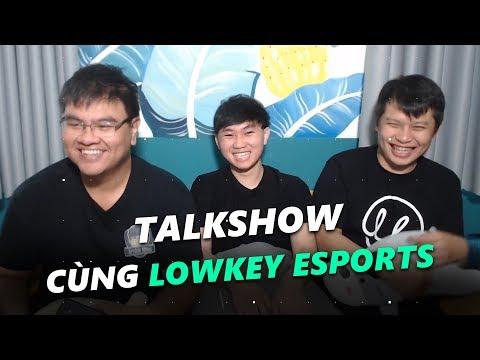 ARCHIE - TALKSHOW CÙNG LOWKEY ESPORTS