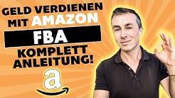 Geld verdienen mit Amazon FBA 2020! Schritt für Schritt Anleitung in Deutsch!