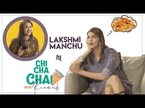 Manchu Lakshmi Interview || Chi Cha Chai with Kaumudi || SillyMonks Tollywood