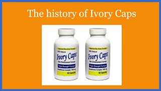 The history of Ivory Caps