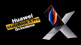 MacBook Pro katili Huawei MateBook X Pro ön inceleme!