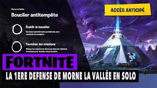 FORTNITE - SAUVER THE WORLD - THE 1Sst DEFENSE OF MORNE THE VALLEY IN SOLO !!!