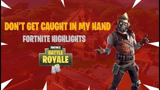 Don't Get Caught In My Hand! - Fortnite Highlights