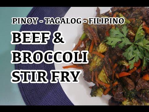 Paano magluto Beef Broccoli Stir Fry Recipe - Pinoy Tagalog Filipino
