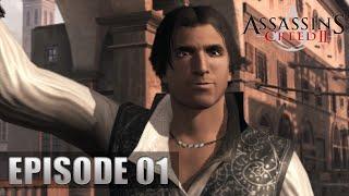 Assassin's Creed II - Let's Play (FR) | Episode 1 : Ezio Auditore Da Firenze !