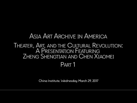 Theater, Art, and the Cultural Revolution: Part 1