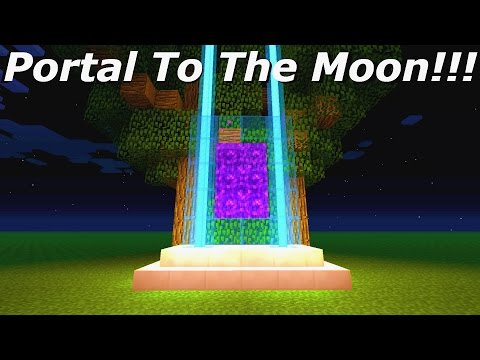 Minecraft: How To Make A Portal To The Moon - Minecraft Portal To The Moon!!!