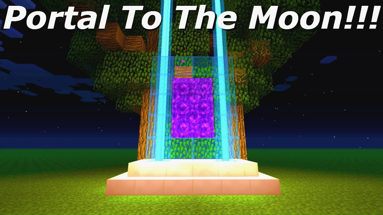 Minecraft How To Build A Portal To The Moon
