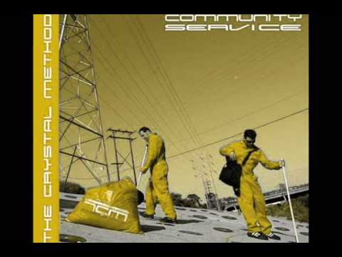 The Crystal Method - Community Service - Breakin On The Streets