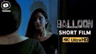 Balloon Latest Telugu Short Film | 2018 Latest Telugu Thriller Short Films | #Balloon | Khelpedia