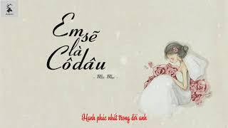 Lyric ll EM SẼ LÀ CÔ DÂU - Quang Quý - Bản Guitar Cover Mộc Mạc   Huy Vạc