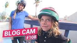 Blog Cam #108 - Nora Can't Skate