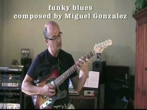 funky blues / incl. melodic designs based on Charles Banaco music concepts / www.miguelgonzalez.co