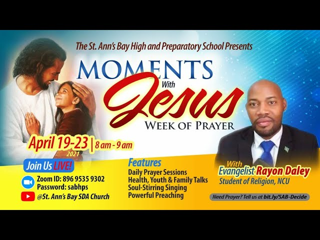 Sermon: A Moment Of Sickness || Guest Speaker: Evangelist Rayon Daley.
