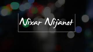 Nixa Nijanot....by Tulika Gitam