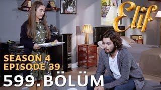 Elif 599. Bölüm | Season 4 Episode 39