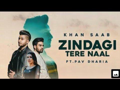 Zindagi Tere Nal (Aja ve Mahi) New punjabi Song|Khan Saab|Pav Dharia.