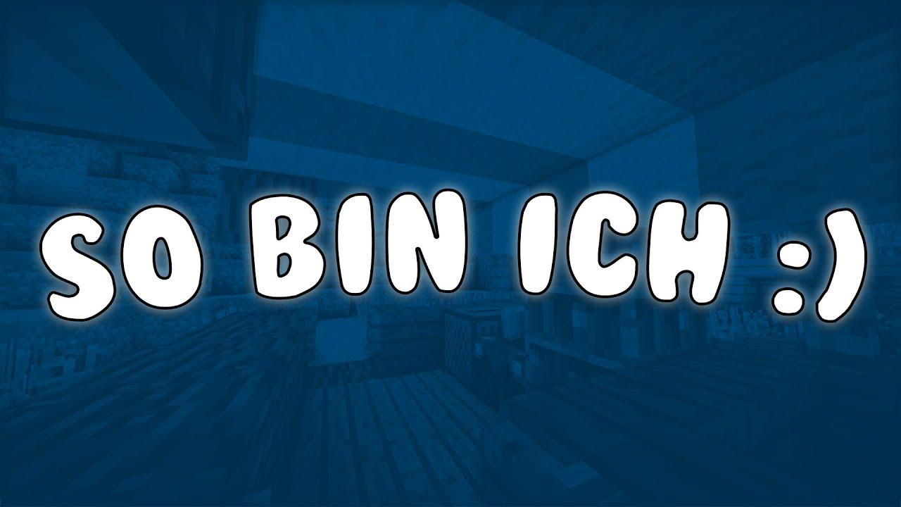 SO BIN ICH :) - YouTube