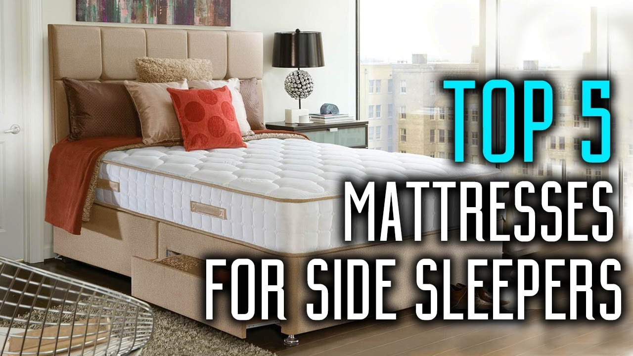Top 5 Best Mattresses For Side Sleepers In 2018