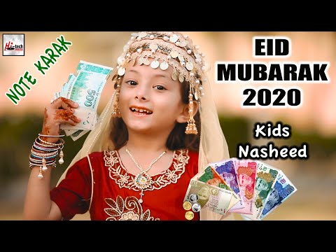 2020 Kids Nasheed | Eid Mubarak - Note Karak | New Best Kids Special Naat Sharif | Hi-Tech Islamic