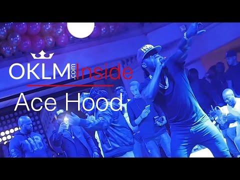 Ace Hood - OKLM Inside (Live)