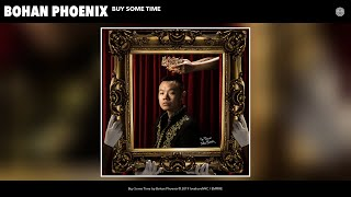 Gambar cover Bohan Phoenix - Buy Some Time (Audio)