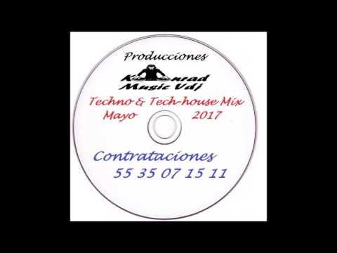 Techno & Tech house Mix Mayo 2017