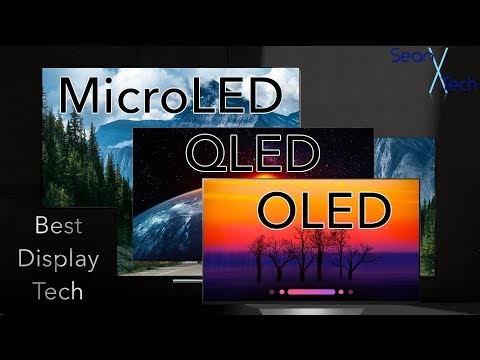 Best Display Tech - QLED/OLED/MicroLED