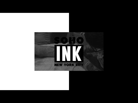 SOHO INK | Get Tattooed by a World Famous Artist!