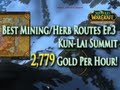 MoP Gold Making w/ Mining/Herb Combo EP.3: 2,779g/hr - Best Routes: Kun-Lai Summit