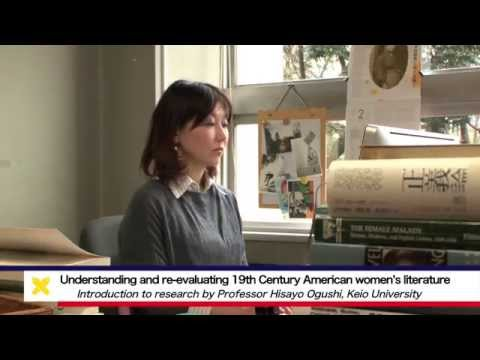 Understanding and re-evaluating 19th Century American women's literature - Hisayo Ogushi