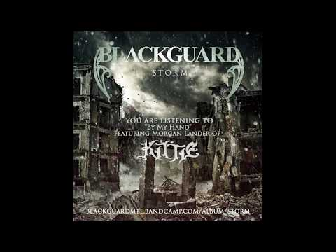 Blackguard - By My Hand (Featuring Morgan Lander of Kittie)