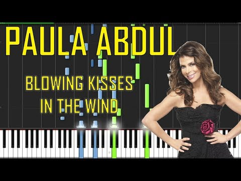 Paula Abdul - Blowing Kisses in The Wind Piano Tutorial - Chords - How To Play - Cover