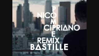 Bastille - Pompeii (Nico Cipriano Booty Remix)