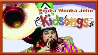 Fooba Wooba John from Play Along Songs by Kidsongs | Top Nursery Rhymes
