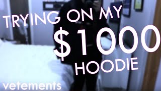 TRYING ON MY $1000 HOODIE