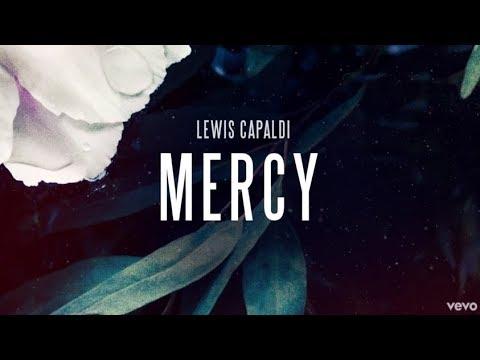 Lewis Capaldi - Mercy - Lyrics