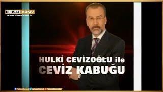 Ceviz Kabuğu - 13 Nisan 2013- Hulki Cevizoğlu- Vural Savaş- Prof. Dr. Yaman Örs