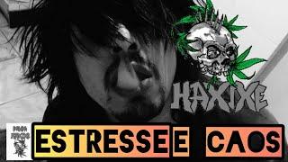 haxixe stress e chaos