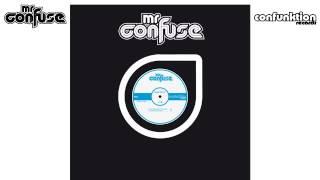 05 Mr Confuse - Let