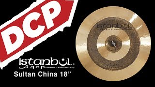 """Istanbul Agop Sultan China Cymbal 18"""" 1156 grams - SCH18"""
