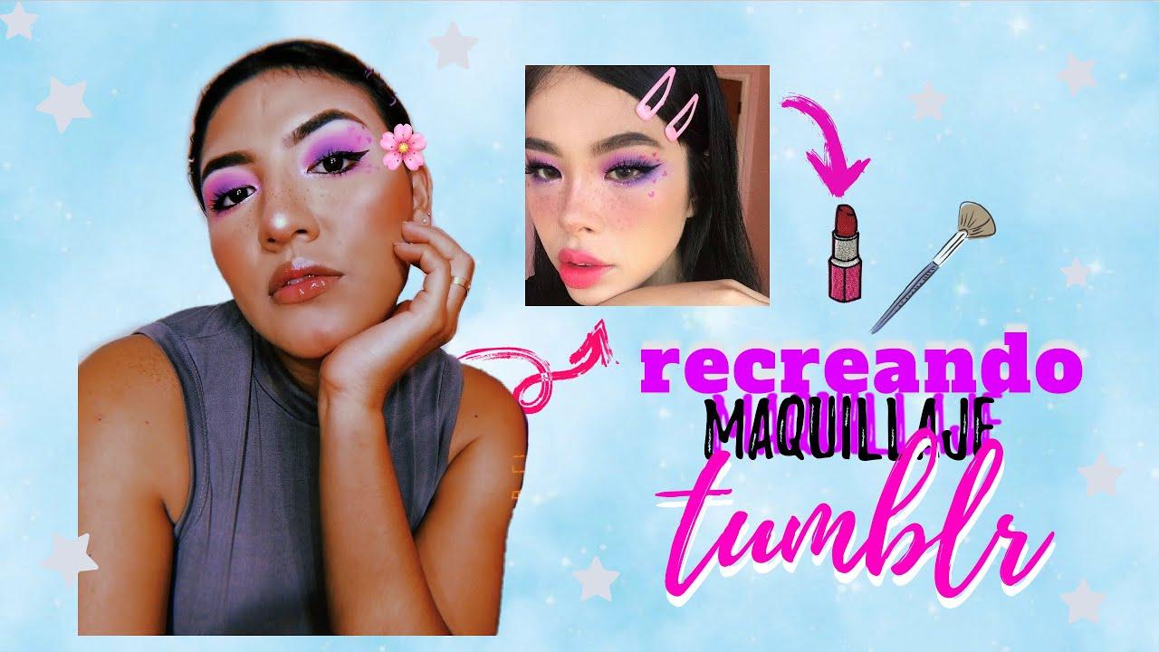 RECREANDO MAQUILLAJE TUMBLR!! 4