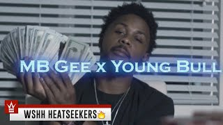 "MB Gee x Young Bull - ""Dream About It"" (Official Music Video - WSHH Heatseekers)"