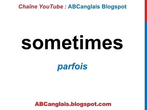 Cours d'anglais 58 - Les adverbes de fréquence en anglais Always Never Sometimes Often Usually