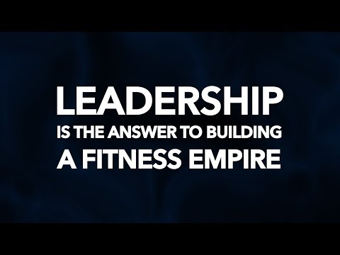 Leadership is the Answer to Building a Fitness Empire | Bedros Keuilian | Entrepreneur